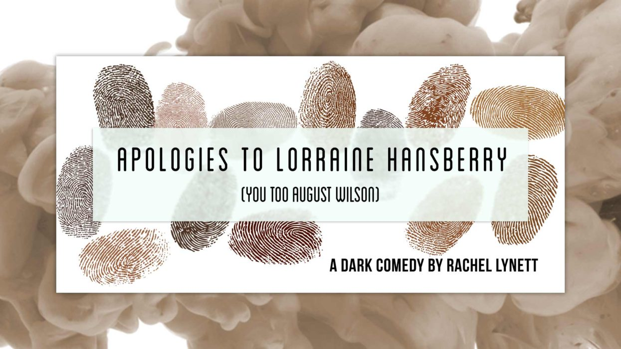 Apologies to Lorraine Hansberry (You Too August Wilson)